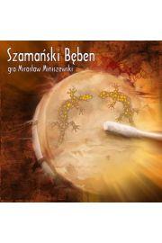 Szamański bęben - gra Mirosław Miniszewski