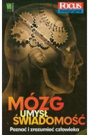 Mózg, umysł, świadomość. Poznać i zrozumieć człowieka