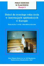 Dzieci do trzeciego roku życia w instytucjach opiekuńczych w Europie zeszyt 5