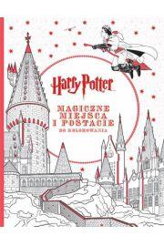 Harry Potter. Magiczne miejsca i postacie do kolorowania