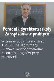 Poradnik dyrektora szkoły. Zarządzanie w praktyce, wydanie maj-czerwiec 2014 r.