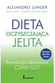 Dieta oczyszczająca jelita. Rewolucja zdrowotna CLEAN GUT