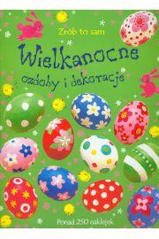 Wielkanocne ozdoby i dekoracje. Zrób to sam