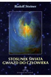Stosunek świata gwiazd do człowieka - Rudolf Steiner