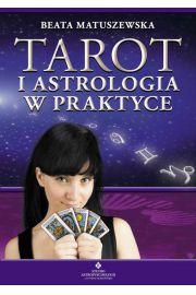 Tarot i astrologia w praktyce