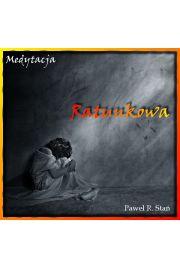 Medytacja ratunkowa - Pawe� Sta�