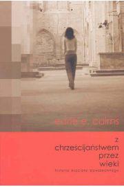 Z chrześcijaństwem przez wieki