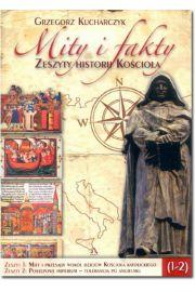 Mity i fakty. Zeszyty historii Ko�cio�a (1-2)