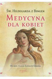 Święta Hildegarda z Bingen Medycyna dla kobiet