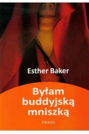 Byłam buddyjską mniszką - Baker Esther