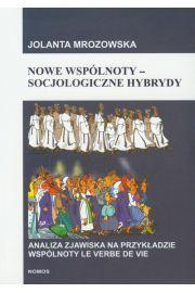 Nowe wsp�lnoty socjologiczne hybrydy