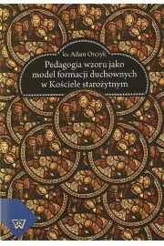 Pedagogia wzoru jako  model formacji duchownych w kościele starożytnym