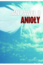 Jan Pawe� II Anio�y