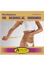 Autohipnoza na redukcję nadwagi CD - Dr Andrzej Kaczorowski