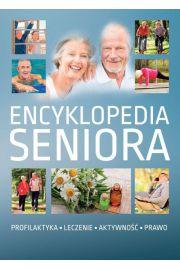 Encyklopedia seniora. Profilaktyka. Leczenie. Aktywność. Prawo