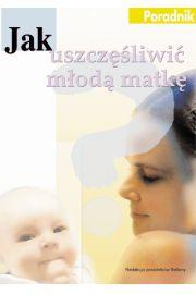 Jak uszczęśliwić młoda matkę - Reiss Uzzi