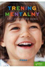 Trening mentalny Gry i zabawy dla dzieci