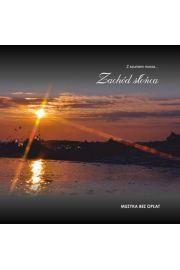 Zachód słońca Z szumem morza CD