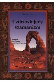 Uzdrawiający szamaniz