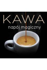 Kawa - nap�j magiczny