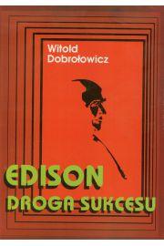 Edison droga sukcesu
