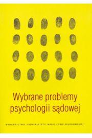 Wybrane problemy psychologii sądowej