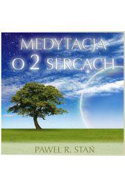 (e) Medytacja o 2 Sercach - Paweł Stań