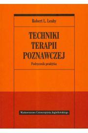 Techniki terapii poznawczej. Podręcznik praktyka