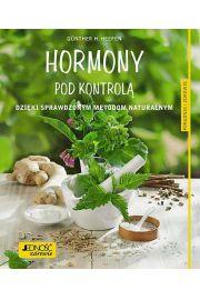 Hormony pod kontrolą Dzięki sprawdzonym metodom naturalnym