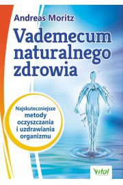 Vademecum naturalnego zdrowia