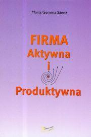 Firma aktywna i produktywna