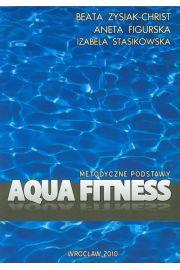 Aqua fitness. Metodyczne podstawy