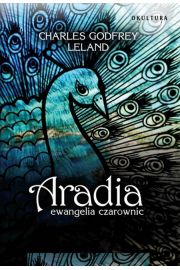 Aradia. Ewangelia czarownic