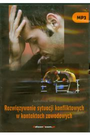Rozwiąz.syt. konflikt. w kontak. zawod. Audiobook