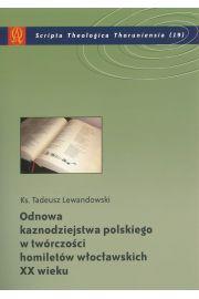 Odnowa kaznodziejstwa polskiego w twórczości homiletów włocławskich XX wieku