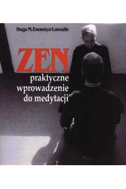Zen. Praktyczne wprowadzenie do medytacji