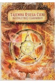 Tajemna księga cieni nastoletniej czarownicy