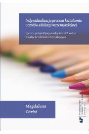 Indywidualizacja procesu kształcenia uczniów edukacji wczesnoszkolnej