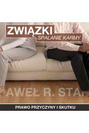 (e) Trudne Związki i Relacje - Spalanie Karmy - Paweł Stań