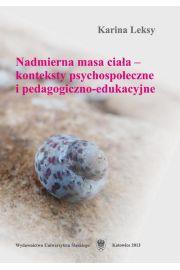 Nadmierna masa cia�a - konteksty psychospo�eczne i pedagogiczno-edukacyjne