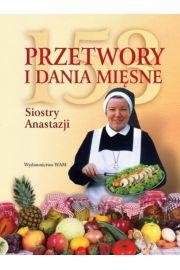 153 Przetwory i dania mi�sne Siostry Anastazji