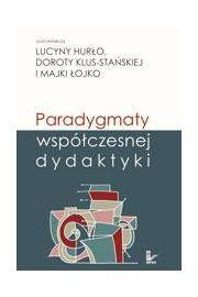 Paradygmaty wsp�czesnej dydaktyki