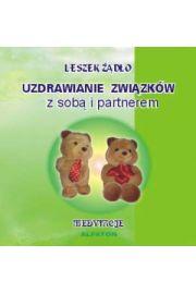 Uzdrawianie Zwi�zk�w z sob� i partnerem - CD - Leszek ��d�o