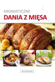 Aromatyczne dania z mięsa