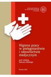 Higiena pracy w pielęgniarstwie i ratownictwie medycznym