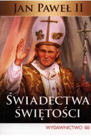 Świadectwa świętości Jan Paweł II
