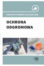 Przepisy i normy elektryczne - ochrona odgromowa