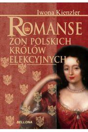 Romanse żon polskich królów elekcyjnych