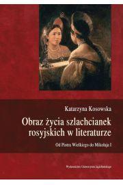 Obraz życia szlachcianek rosyjskich w literaturze