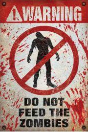 Uwaga! Nie Karmi� Zombie - plakat